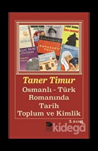 Osmanlı-Türk Romanında Tarih, Toplum ve Kimlik