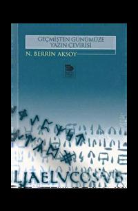 Geçmişten Günümüze Yazın Çevirisi
