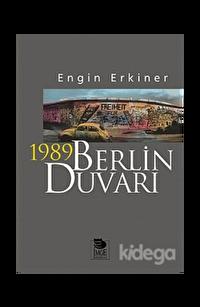 1989 Berlin Duvarı