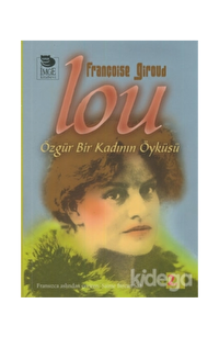 Lou - Özgür Bir Kadının Öyküsü