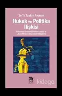 Hukuk ve Politika İlişkisi