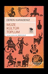 Müze Kültür Toplum