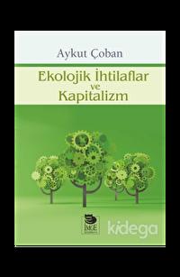 Ekolojik İhtilaflar ve Kapitalizm