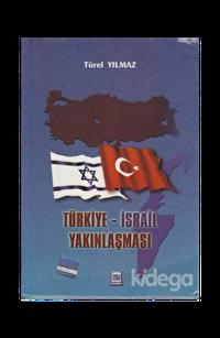 Türkiye - İsrail Yakınlaşması