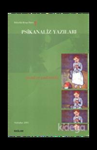 Psikanaliz Yazıları 7