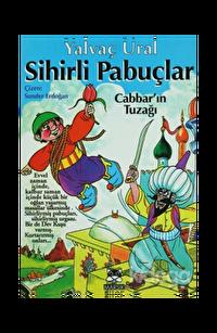 Sihirli Pabuçlar 1  Cabbar'ın Tuzağı