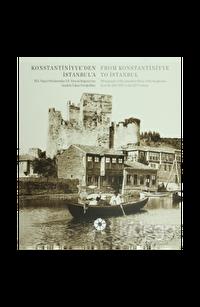 Konstantiniyye'den İstanbul'a - From Konstantiniyye to İstanbul