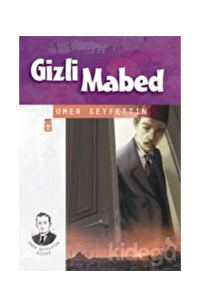 Gizli Mabed - Ömer Seyfettin