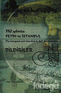 550. Yılında Fetih ve İstanbul - Bildiriler
