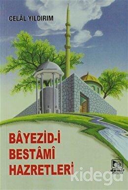 Bayezid-i Bestami Hazretleri  (2. Hamur)
