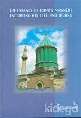 The Essence of Rumi's Masnevi (Büyük Boy)