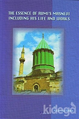 The Essence Of Rumi's Masnevi (Küçük Boy)