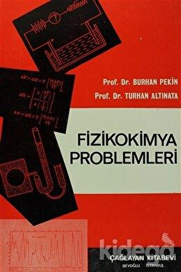 Fizikokimya Problemleri