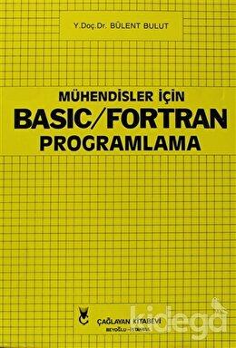 Mühendisler İçin Basic - Fortran Programlama