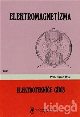 Elektromagnetizma - Cilt: 4   Elektroniğe Giriş