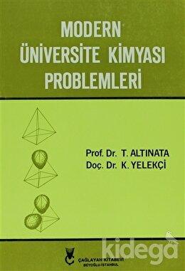 Modern Üniversite Kimyası Problemleri