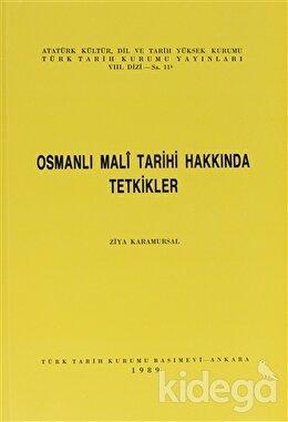 Osmanlı Mali Tarihi Hakkında Tetkikler