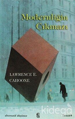 Modernliğin Çıkmazı, Lawrence E. Cahoone