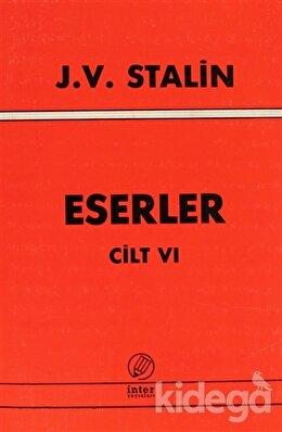 J. V. Stalin Eserler Cilt 6, Josef V. Stalin