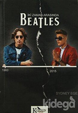İki Zaman Arasında Beatles
