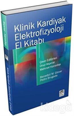 Klinik Kardiyak Elektrofizyoloji El Kitabı