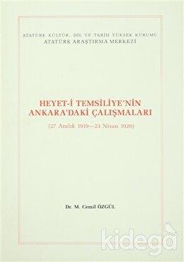 Heyet-i Temsiliye'nin Ankara'daki Çalışmaları (27 Aralık 1919 - 23 Nisan 1920)