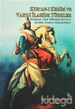 Kur'an-ı Kerim ve Vahy-i İlahide Türkler (2 Cilt Takım)