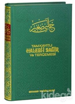 Tam Kayıtlı Halebi-i Sağir ve Tercemesi (Şamua Kağıt)