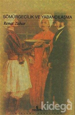 Sömürgecilik ve Yabancılaşma, Renat Zahar
