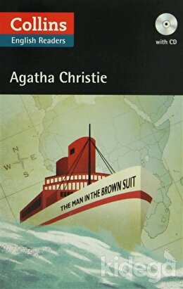 The Man in the Brown Suit + CD (Agatha Christie Readers)