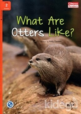 What Are Otters Like?+Downloadable Audio (Compass Readers 2) A1