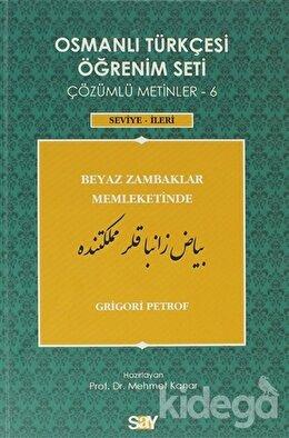 Osmanlı Türkçesi Öğrenim Seti - Beyaz Zambaklar Memleketinde