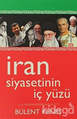 İran Siyasetinin İç Yüzü