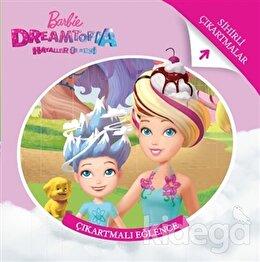 Barbie Dreamtopia - Çıkartmalı Eğlence