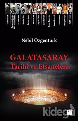 Galatasaray Tarihi ve Efsaneleri