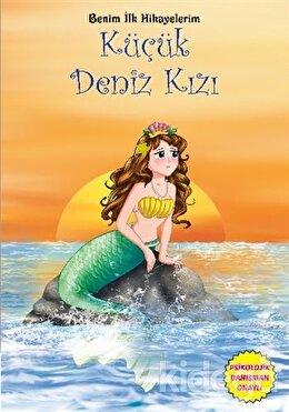 Benim İlk Hikayelerim - Küçük Deniz Kızı