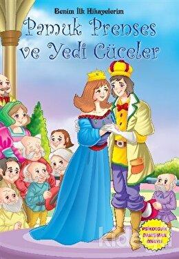 Benim İlk Hikayelerim - Pamuk Prenses ve Yedi Cüceler