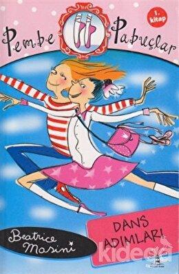 Pembe Pabuçlar Dans Adımları 1. Kitap