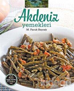Soframda Anadolu Akdeniz Yemekleri