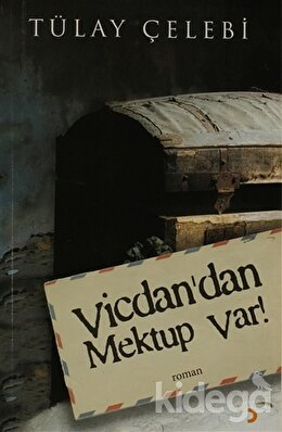 Vicdan'dan Mektup Var!