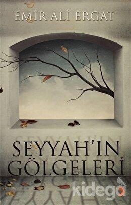 Seyyah'ın Gölgeleri