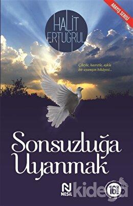 Sonsuzluğa Uyanmak