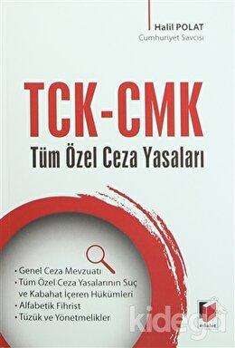 TCK-CMK Tüm Özel Ceza Yasaları