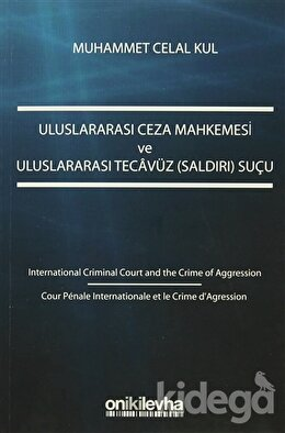 Uluslararası Ceza Mahkemesi ve Uluslararası Tecavüz (Saldırı) Suçu