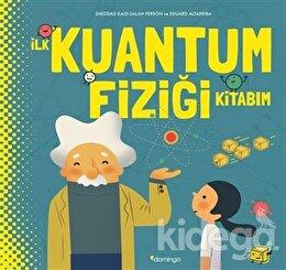 İlk Kuantum Fiziği Kitabım