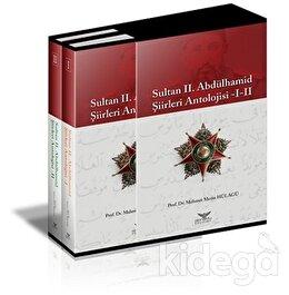 Sultan 2. Abdülhamid Şiirleri Antolojisi -1-2