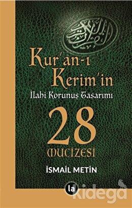 Kur'an-ı Kerim'in İlahi Korunuş Tasarımı - 28 Mucizesi