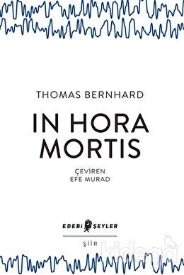 In Hora Mortis, Thomas Bernhard