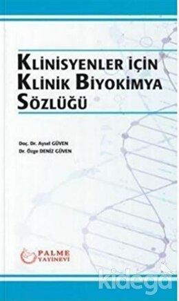 Klinisyenler İçin Klinik Biyokimya Sözlüğü