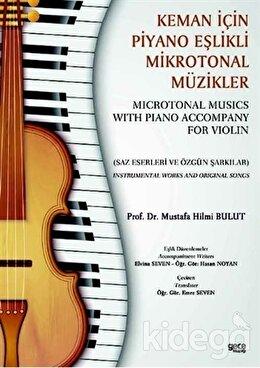 Keman İçin Piyano Eşlikli Mikrotonal Müzikler - Microtonal Musics With Piano Accompany For Violin